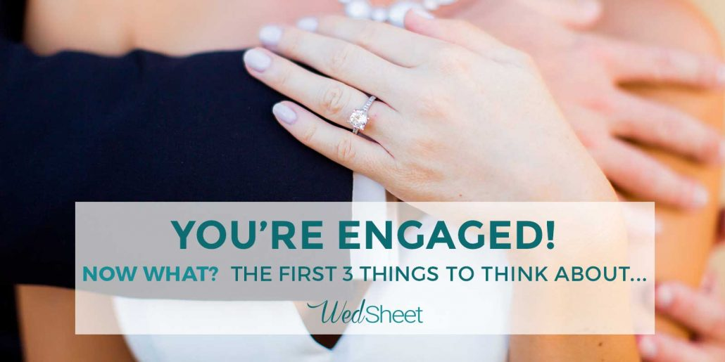 The first 3 things to think about after you get engaged